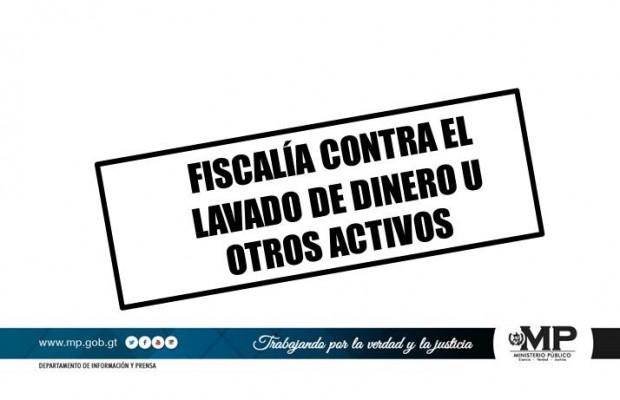 FISCALÍA CONTRA EL LAVADO DE DINERO U OTROS ACTIVOS